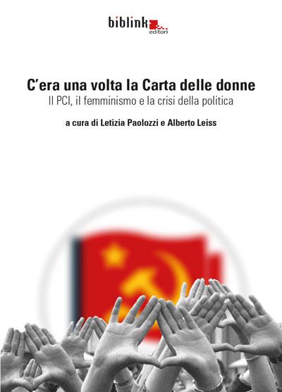 """Femminismo e crisi della politica. """"C'era una volta la Carta delle donne"""" l'8 luglio a Milano"""