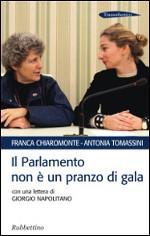 """Lunedì 13 """"Il Parlamento non è un pranzo di gala"""" alla Casa delle donne di Roma"""